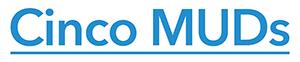 Cinco MUDs Logo